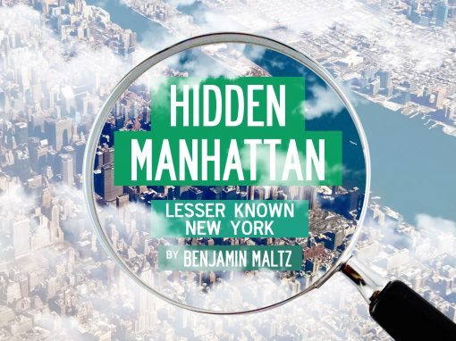 Ben Maltz – Hidden Manhattan