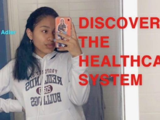 Discovering the Healthcare System – Jaquelin