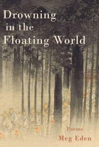 Drowning in the Floating World by Meg Eden