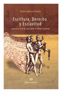 rebeca-moreno-escritura-derecho-esclavitud