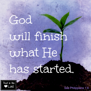 God will finish