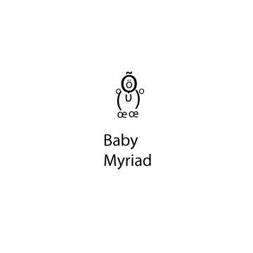 Baby Myriad