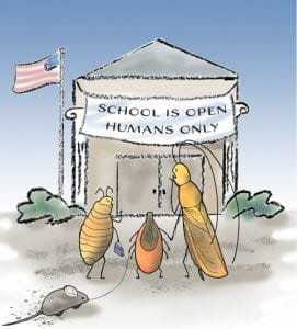 "Conference graphic of pests looking at school with ""School is Open. Humans Only"" sign."
