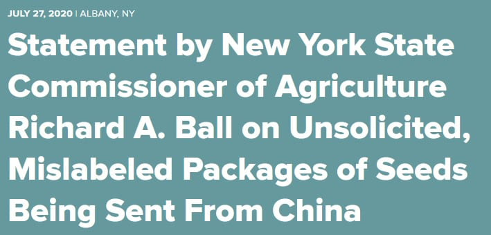 Banner box stating July 27, 2020 Albany, NY Statement by New York State Commissioner of Agriculture Richard A. Ball on Unsolicited, Mislabeled Packages of Seeds Being Sent From China