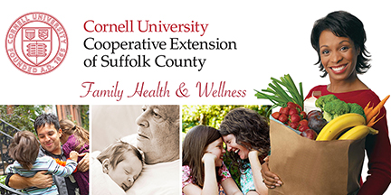 Cornell Cooperative Extension of Suffolk County Family Health and Wellness