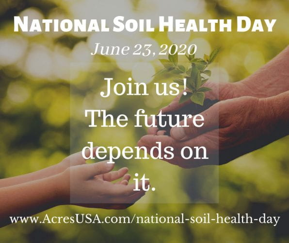 ACRES U.S.A. National Soil Health Day June 23 2020
