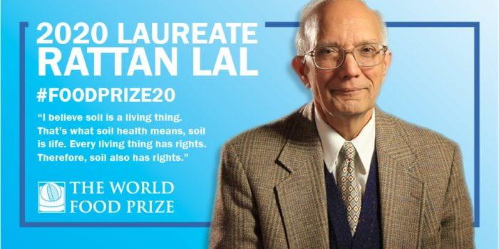 World Food Prize Winner 2020 Rattan Lal