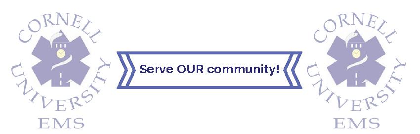 Cornell University EMS Serve our community.