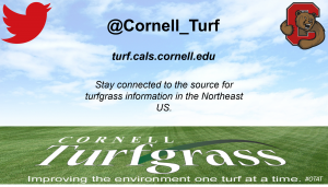 "photo of twitter handle, @Cornell_Turf, Cornel Turf website, turf.cals.cornell.edu, the motto ""Stay connected to the source for turfgrass information in the Northeast US"