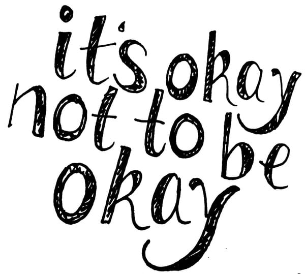 """It's okay not to be okay"" image by https://youmatter.suicidepreventionlifeline.org"