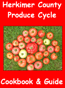 Herkimer County Produce Cycle Cookbook and Guide