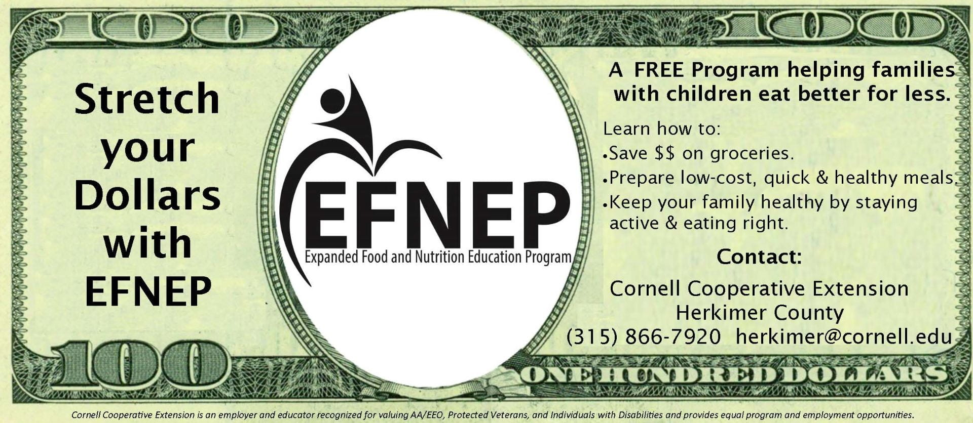 Stretch your dollars with EFNEP promo, made to look similar to a 100 dollar bill with the EFNEP logo in place of the face
