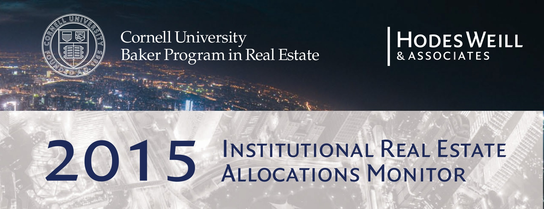 Cornell-Hodes Weill 2015 Institutional Real Estate Allocations Monitor Released