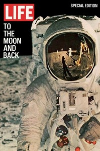 "Life magazine cover depicting US astronaut Buzz Aldrin on the moon with title ""To the Moon and Back,"" August 11, 1969. Photo by Neil Armstrong."