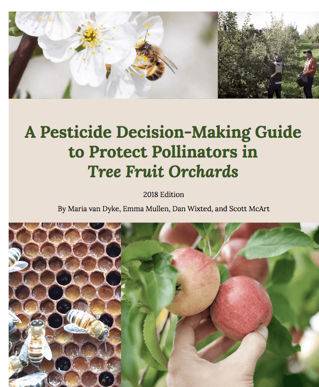 Image of the cover of the resouces entitled: Pesticide decision-making guide to protect pollinators in tree fruit orchards