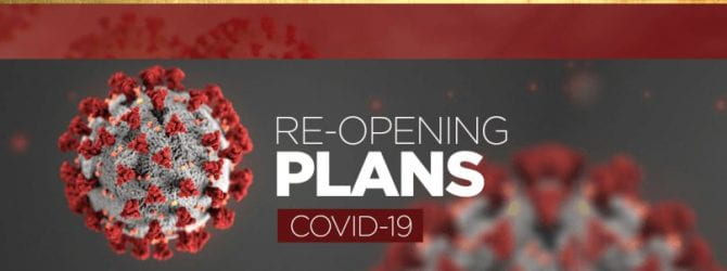 Re-opening Plans during Covid-19