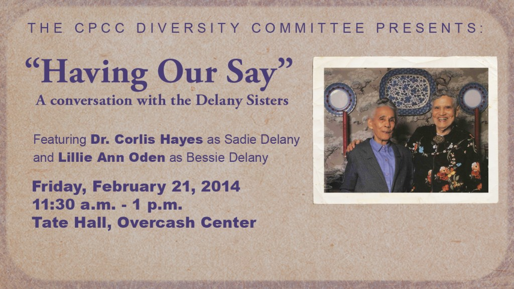 """Having Our Say"" - A conversation with the Delaney Sisters"