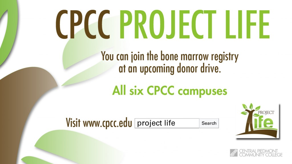 Project Life bone marrow registry is coming to CPCC!