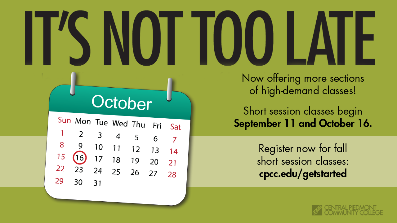 It's not too late! Fall 2017 Short Session