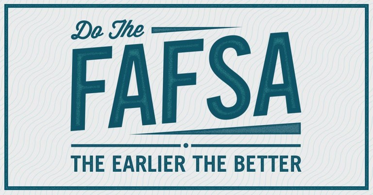 Do the FAFSA the Earlier the Better