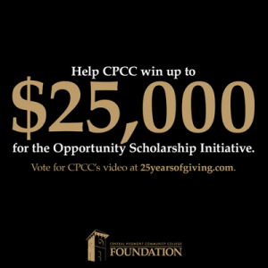 Help CPCC Win Up to $25,000 for Opportunity Scholars!