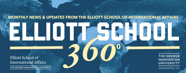 Monthly News & Updates from the Elliott School of International Affairs