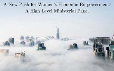 A New Push on Women's Economic Empowerment: A High Level Ministerial Panel
