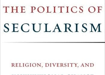 Book Launch: The Politics of Secularism: Religion, Diversity, and Institutional Change in France and Turkey