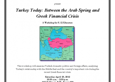 Turkey between the Arab Spring & Greek Financial Crisis