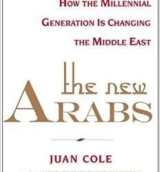 The New Arabs: How the Millenial Generation is Changing the Middle East