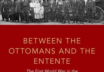 Book Launch: Between the Ottomans and the Entente: The First World War in the Syrian and Lebanese Diaspora with Stacy Fahrenthold