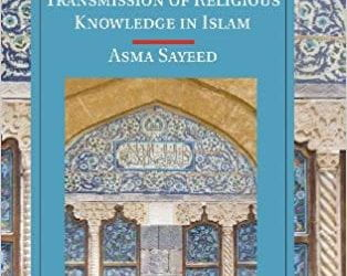 Female Religious Scholars of Classical Islam: Between Creativity and Copying with Asma Sayeed