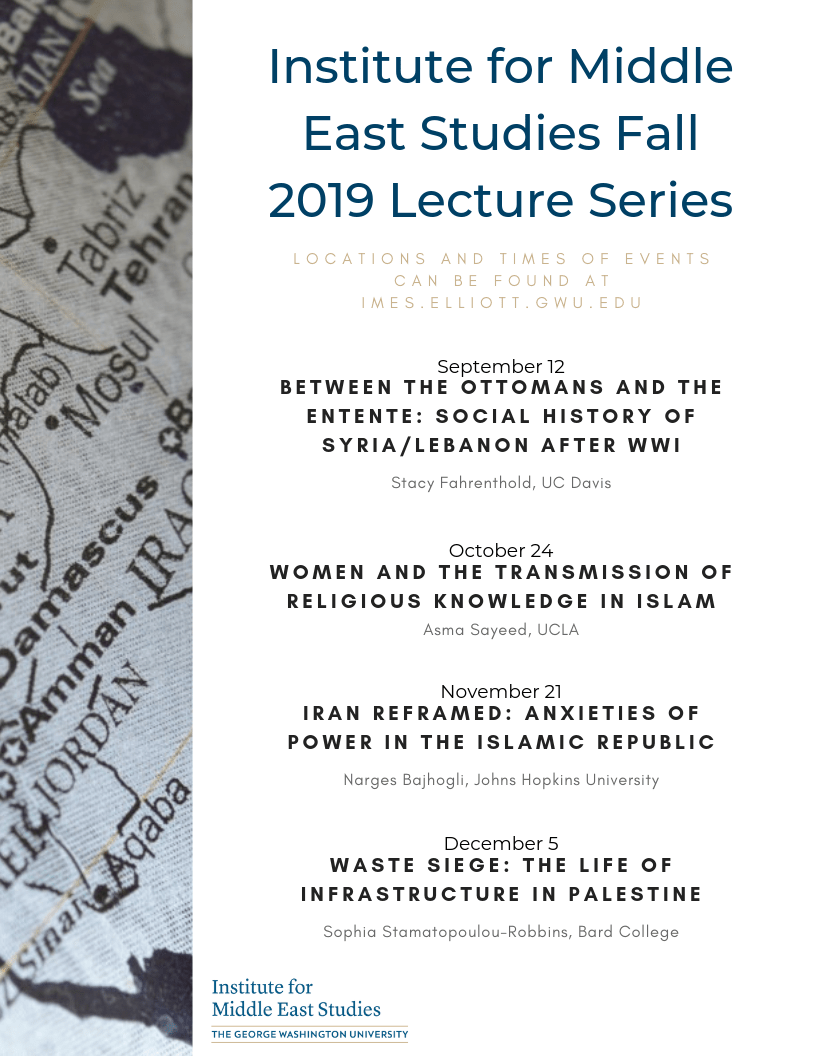 Institute for Middle East Studies Fall 2019 Lecture Series
