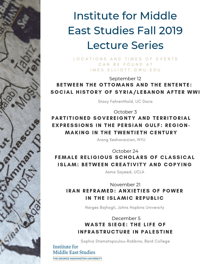 Institute for Middle East Studies Fall 2019 Lecture Series (4)