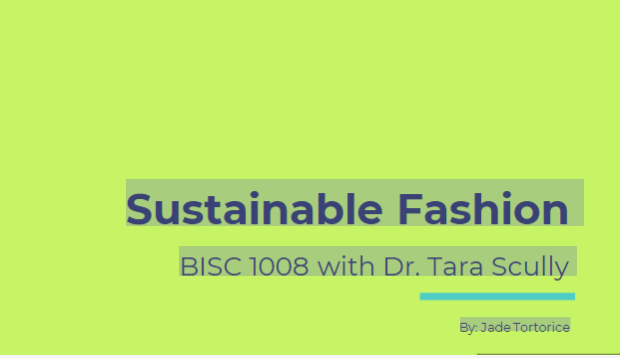 BISC 1008: Sustainable Fashion, Totorice