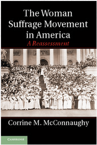 Book Cover: the Woman Suffrage Movement in America by Corrine McConnaughy