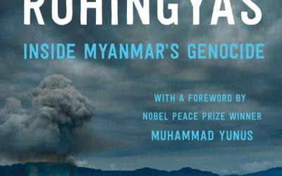 "11/4/2019: ""The Rohingyas: Inside Myanmar's Hidden Genocide"" Book Talk"