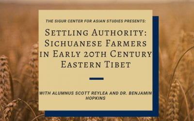 11/13/2019: Settling Authority: Sichuanese Farmers in Early 20th Century Eastern Tibet