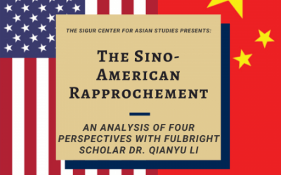 2/28/2020: The Sino-American Rapprochement: An Analysis of Four Perspectives with Fulbright Scholar Dr. Qianyu Li