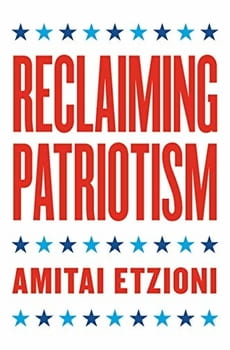 "Red, white, and blue cover of stars and text ""Reclaiming Patriotism - Amitai Etzioni"""