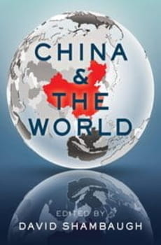 "Front cover of David Shambaugh's book, ""China & the World,"" featuring a world map with China bolded in red"