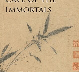 Cave of the Immortals: The Poetry and Prose of Bamboo Painter Wen Tong (1019–1079)
