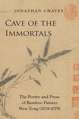 Cave of The Immortals: The Poetry and Pros of Bamboo Painter Wen Tong (1019-1079)