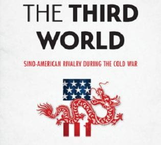 Winning the Third World: Sino-American Rivalry during the Cold War
