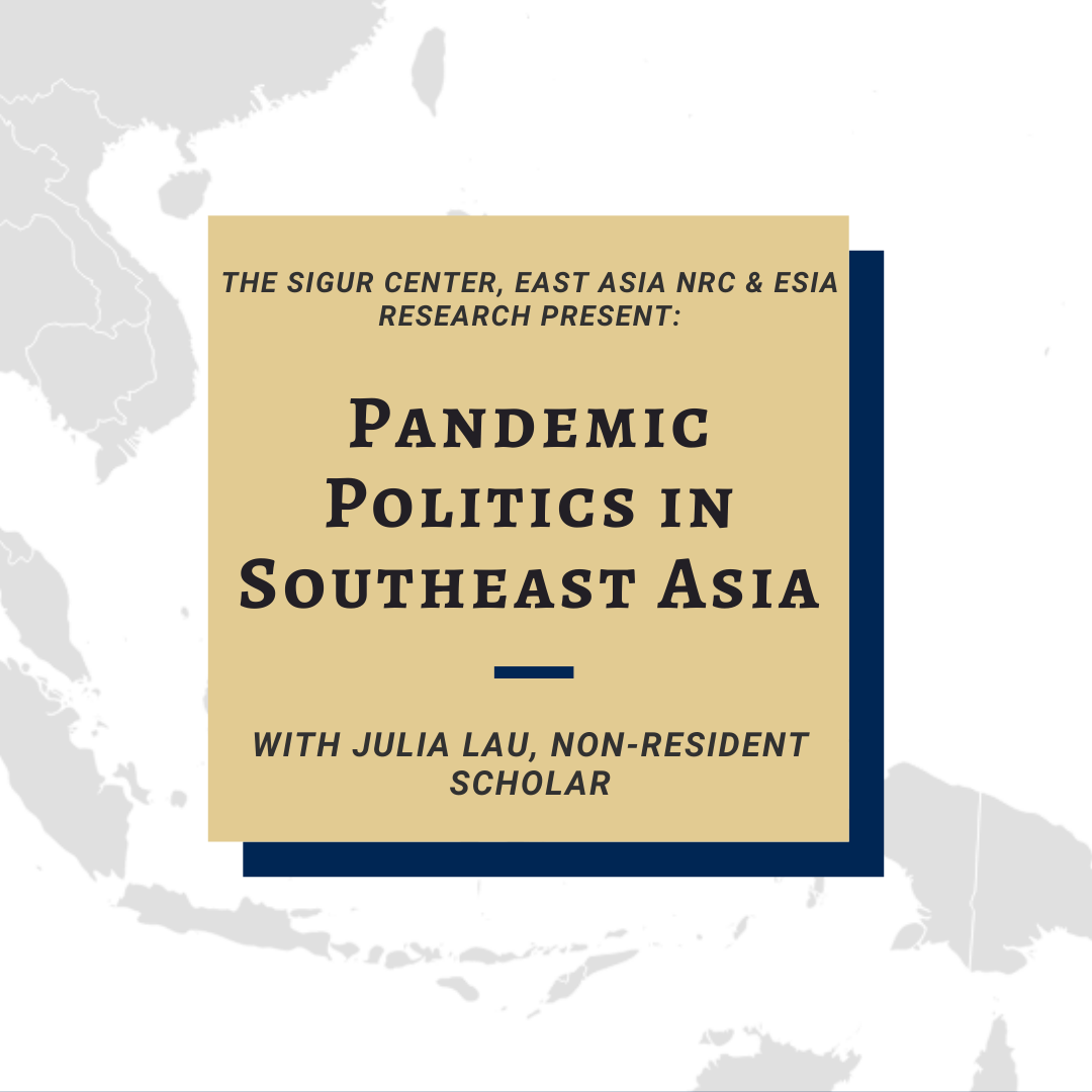 """Gray map with text overlay """"Pandemic Politics in Southeast Asia"""""""