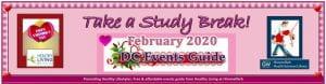 Take a Study Break! February 2020 DC Events Guide