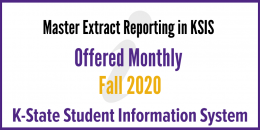 Master Extract Reporting in KSIS Training Fall 2020