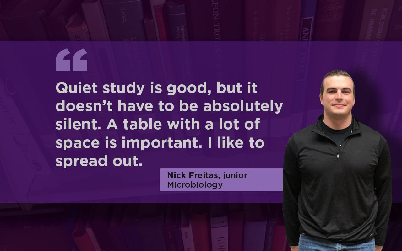 "A man stands at right. A graphic purple background to his left says ""Quiet study is good, but it doesn't have to be absolutely silent. A table with a lot of space is important. I like to spread out."""