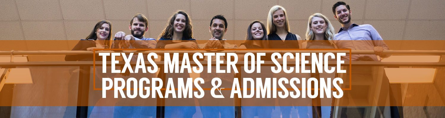 Texas Master of Science Programs Admissions