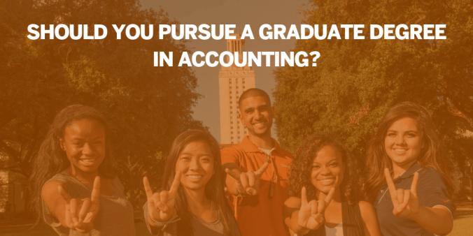 Pursue grad degree in accounting